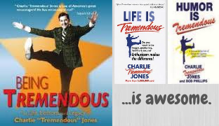 lifeistremendous-onebigthoughtfrom-charlesjones-therichthoughts-